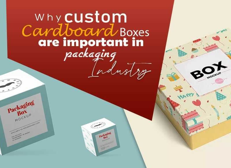 Why Custom Boxes are Important in Packaging Industry