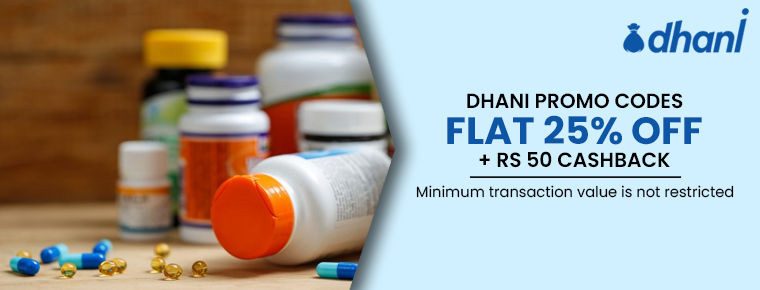 Get 25% Discount on All Medicines Using Dhani E Pharmacy Promo Code